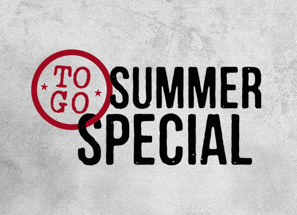 To-Go Summer Special